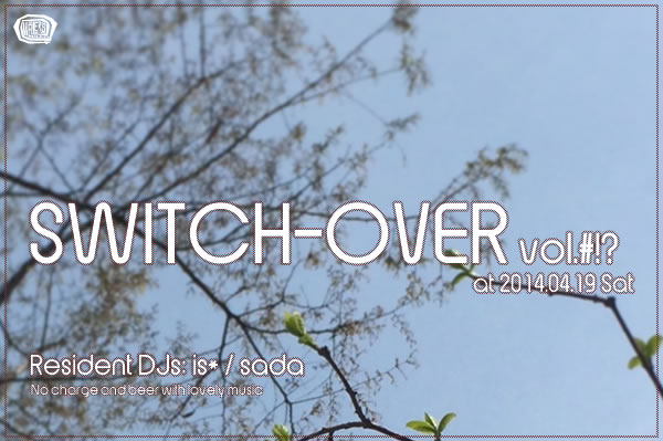 SWITCH-OVER 2014年4月号