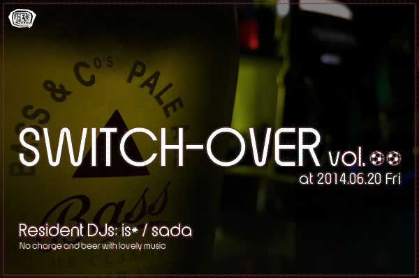 SWITCH-OVER 2014年6月号